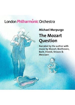 Michael Morpurgo: The Mozart Question (Music CD)
