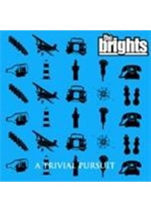 Brights (The) - A Trivial Pursuit (Music CD)