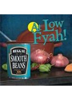 Smooth Beans - At Low Fyah (Music CD)