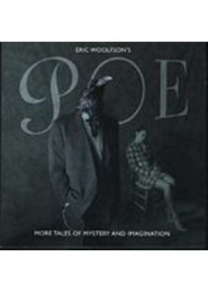 Eric Woolfson - Eric Woolfsons Poe - More Tales Of Mystery And Imagination (Music CD)