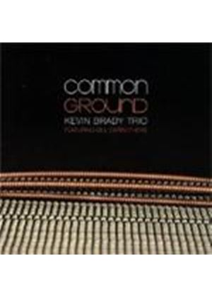 Kevin Brady Trio - Common Ground