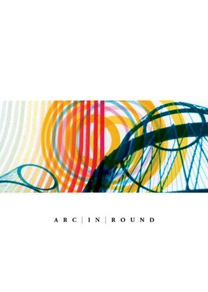 Arc in Round - Arc in Round (Music CD)
