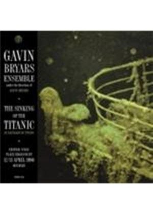 Gavin Bryars Ensemble - Sinking Of The Titanic, The (Live Bourges 12-13 April 1990) (Music CD)