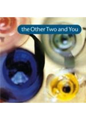 Other Two (The) - Other Two And You, The (Music CD)