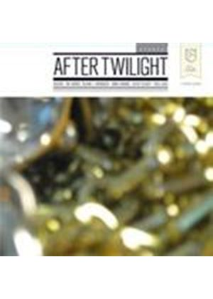 Various Artists - After Twilight (Music CD)