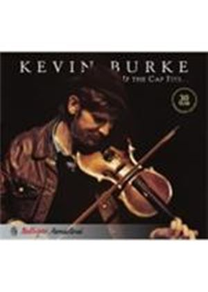 Kevin Burke - If The Cap Fits (Music CD)