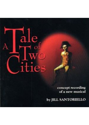 Jill Santoriello - A Tale Of Two Cities: Concept Recording (Music CD)