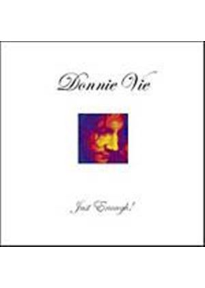Donnie Vie - Just Enough (Music CD)