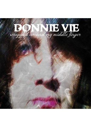Donnie Vie - Wrapped Around My Middle Finger (Music CD)