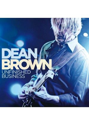 Dean Brown - Unfinished Business (Music CD)
