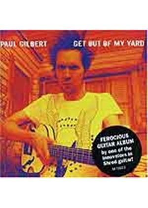 Paul Gilbert - Get Out Of My Yard (Music CD)