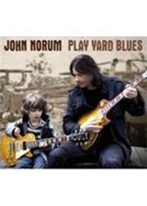 John Norum - Play Yard Blues (Music CD)