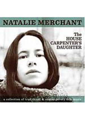 Natalie Merchant - The House Carpenters Daughter (Music CD)