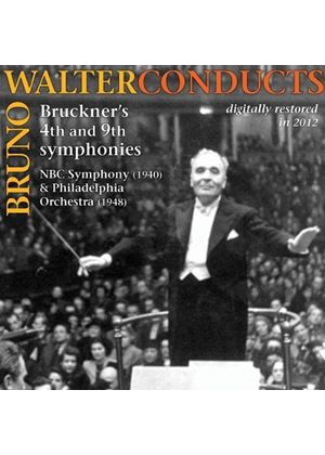 Bruno Walter Conducts Bruckner's 4th and 9th Symphonies (Music CD)