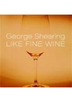 George Shearing - Like Fine Wine