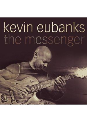 Kevin Eubanks - The Messenger (Music CD)