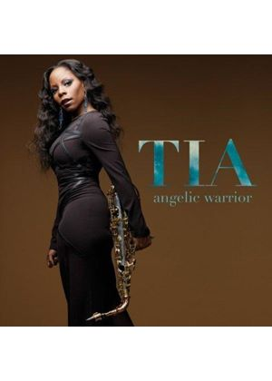 Tia Fuller - Angelic Warrior (Music CD)
