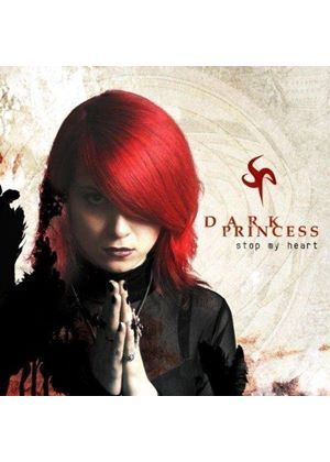 Dark Princess - Stop My Heart (Music CD)