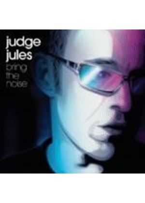 Judge Jules - Bring The Noise (Music CD)