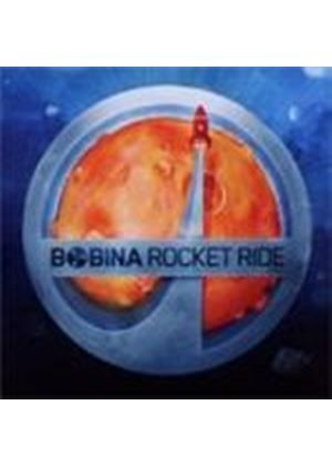 Bobina - Rocket Ride (Music CD)