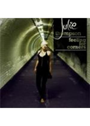 Julie Thompson - Feeling For Corners (Music CD)