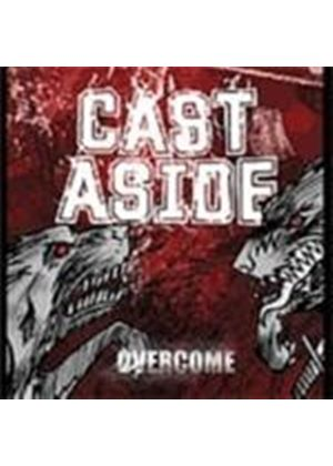 Cast Aside - Overcome