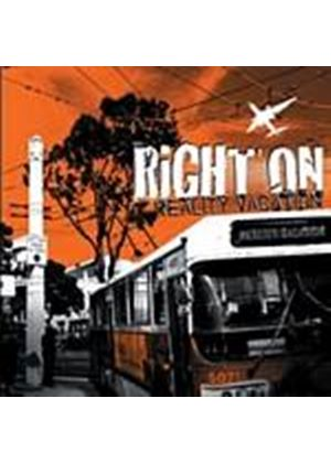 Right On - Reality Vacation (Music CD)