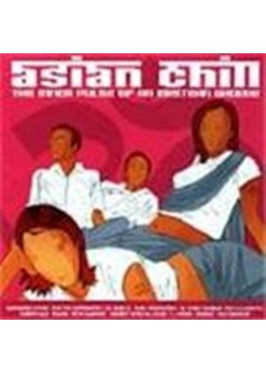 Various Artists - Asian Chill (The Inner Pulse Of An Eastern Groove)