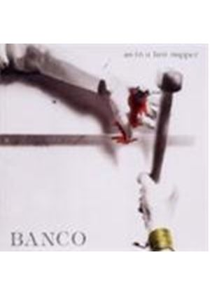 Banco - As In A Last Supper (Music CD)