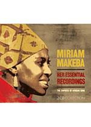 Miriam Makeba - Her Essential Recordings - The Empress Of African Song (Music CD)