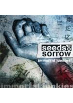 Seeds Of Sorrow - Immortal Junkie (Music CD)