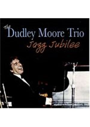 Dudley Moore Trio - Jazz Jubilee (Music CD)