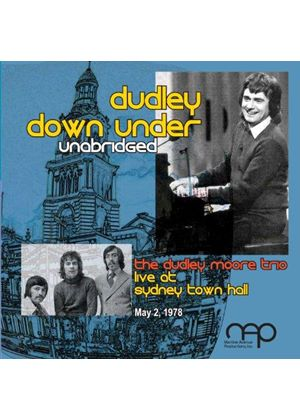 The Dudley Moore Trio - Dudley Down Under - Unabridged (Music CD)
