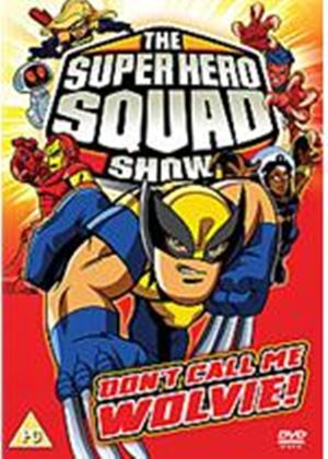 The Super Hero Squad Show - Dont Call Me Wolvie! (Eps 12-16)