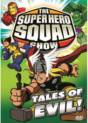The Superhero Squad Show - Tales of Evil! Volume 4