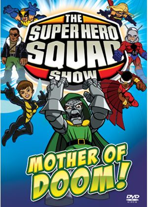 The Super Hero Squad Show: Mother of Doom (Episodes 22-26)