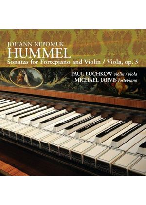Hummel: Sonatas for Fortepiano & Violin/Viola, Vol. 5 (Music CD)