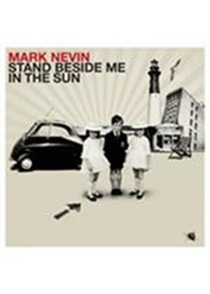 Mark Nevin - Stand Beside Me In The Sun (Music CD)