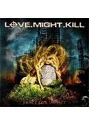 Love.Might.Kill - Brace For Impact (Music CD)