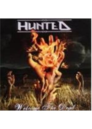 Hunted - Welcome the Dead (Music CD)