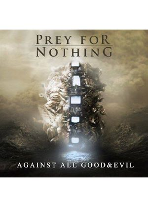 Prey for Nothing - Against All Good and Evil (Music CD)