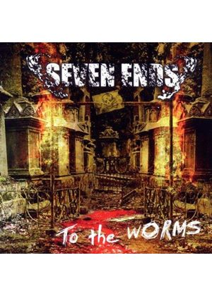 Seven Ends - To the Worms (Music CD)