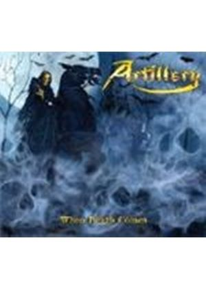 Artillery - When Death Comes (Music CD)