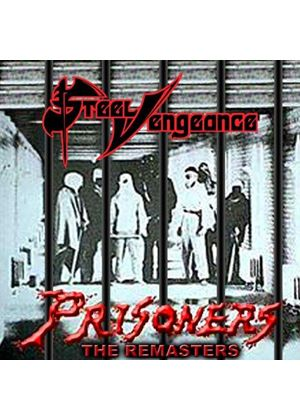 Steel Vengeance - Prisoners [Remastered] (Music CD)