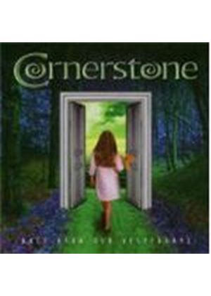Cornerstone - Once Upon Our Yesterdays (Music Cd)