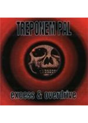 Treponem Pal - Excess And Overdrive [Digipak] (Music CD)