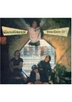Gang Green - You Got It [Digipak]