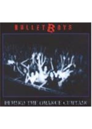 Bullet Boys - Behind The Orange Curtain