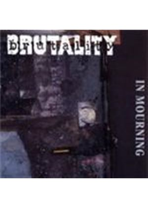 BRUTALITY - In Mourning [Digipak]