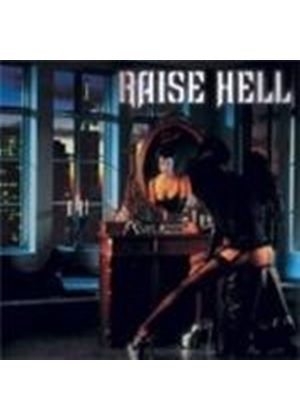 Raise Hell - Not Dead Yet